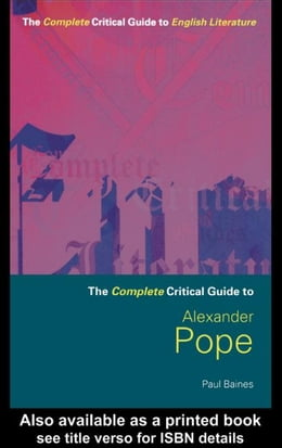 Book The Complete Critical Guide to Alexander Pope by Baines, Paul