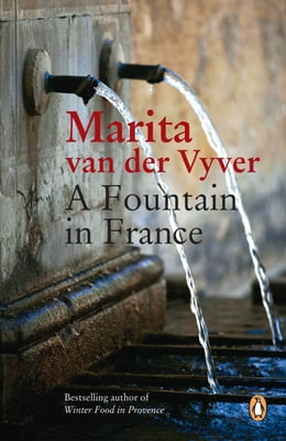 Book A Fountain in France by Marita van der Vyver
