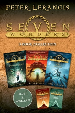 Book Seven Wonders 3-Book Collection: The Colossus Rises, Lost in Babylon, The Tomb of Shadows, The… by Peter Lerangis