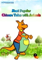 Learn Chinese with eChineseLearning's eBook: Most Popular Chinese Tales with Animals by eChineseLearning