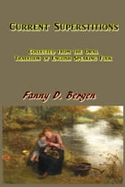 Current Superstitions by Fanny D. Bergen