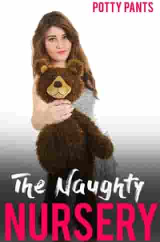 The Naughty Nursery by Potty Pants