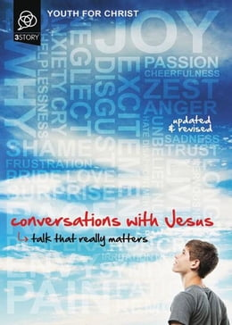 Book Conversations with Jesus, Updated and Revised Edition: Talk That Really Matters by Youth For Christ