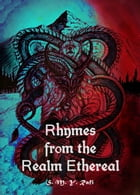 Rhymes from the Realm Ethereal by S. M. Y. Rafi