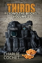 THIRDS Beyond the Books Volume 2 by Charlie Cochet