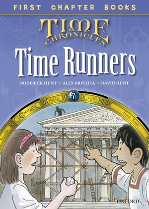 Oxford Reading Tree First Chapter Books: Time Runners