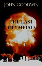 The Last Olympiad by John Goodwin
