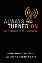 Always Turned On by Robert Weiss