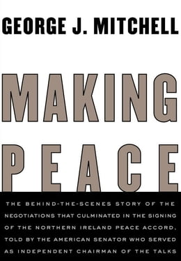 Book Making Peace by George Mitchell