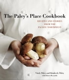 The Paley's Place Cookbook Cover Image