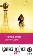 Transcolorado by Catherine Gucher