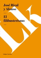 filibusterismo by José Rizal y Alonso