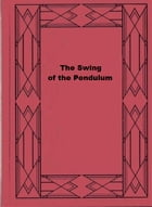 The Swing of the Pendulum by Frances Mary Peard