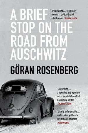 Brief Stop on the Road from Auschwitz