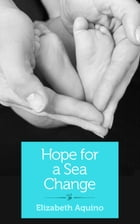 Hope for a Sea Change: A search for healing by Elizabeth Aquino