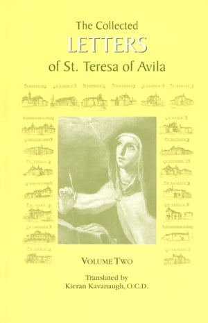 The Collected Letters of St. Teresa of Avila,  Volume Two