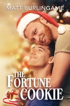 The Fortune Cookie by Matt Burlingame
