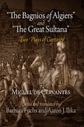 The Bagnios of Algiers and The Great Sultana