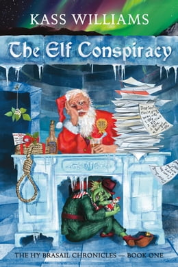 Book The Elf Conspiracy by Katherine (Kass) Williams