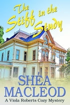 The Stiff in the Study: A Viola Roberts Cozy Mystery by Shéa MacLeod