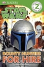 DK Readers L2: Star Wars: Bounty Hunters for Hire Cover Image