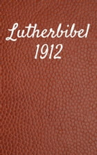 Lutherbibel 1912: Duale Deutsche Version - *TTS Beweis* (German Edition) Kindle Edition by TruthBeTold Ministry
