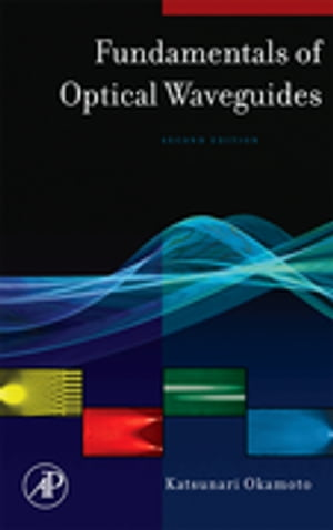 Fundamentals of Optical Waveguides