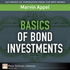 Basics of Bond Investments by Marvin Appel