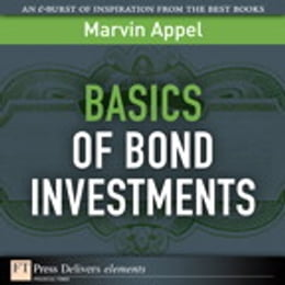 Book Basics of Bond Investments by Marvin Appel