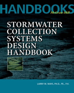 Book Stormwater Collection Systems Design Handbook by Mays, Larry