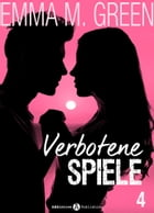 Verbotene Spiele - Band 4 by Emma M. Green