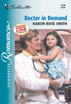Doctor In Demand (Mills & Boon Silhouette)