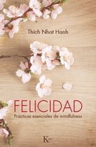 Felicidad by Thich Nhat Hanh
