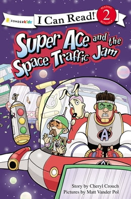 Book Super Ace and the Space Traffic Jam by Cheryl Crouch