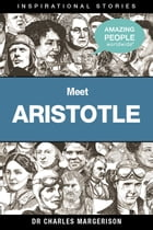 Meet Aristotle by Charles Margerison