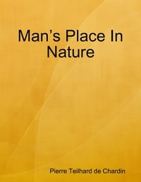 Man's Place In Nature