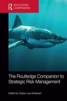 The Routledge Companion to Strategic Risk Management