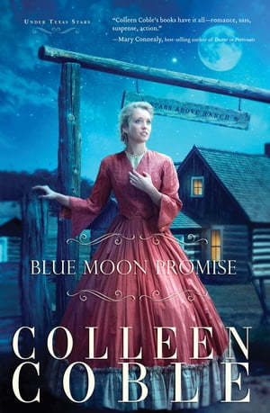Blue Moon Promise by Colleen Coble