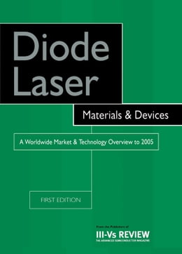 Book Diode Laser Materials and Devices - A Worldwide Market and Technology Overview to 2005 by Szweda, R.