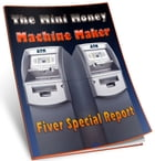 The Mini Money Machine Maker by Anonymous
