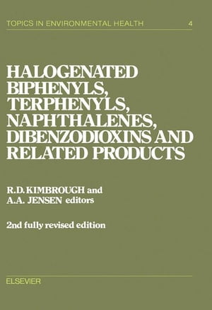 Halogenated Biphenyls,  Terphenyls,  Naphthalenes,  Dibenzodioxins and Related Products