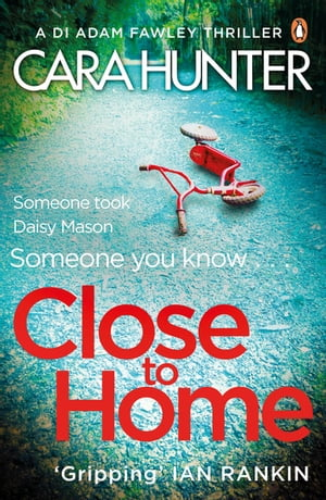 Close to Home The 'impossible to put down' Richard & Judy Book Club thriller pick 2018