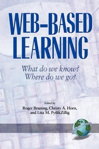 Web Based Learning: What do we know? Where do we go?