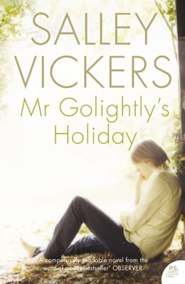 Book Mr Golightly's Holiday by Salley Vickers