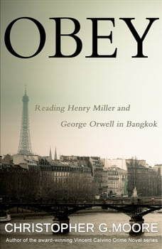 Obey: Reading Henry Miller and George Orwell in Bangkok