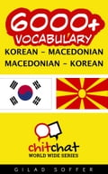 6000+ Vocabulary Korean - Macedonian