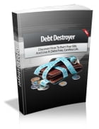 Debt Destroyer by Anonymous