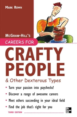 Book Careers for Crafty People and Other Dexterous Types, 3rd edition by Rowh, Mark
