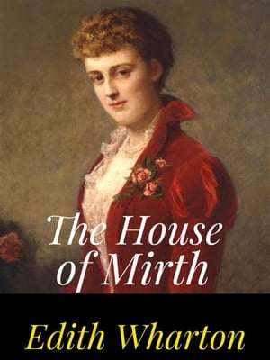 The House Of Mirth Book