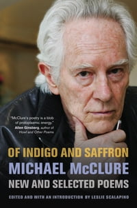 Of Indigo and Saffron: New and Selected Poems